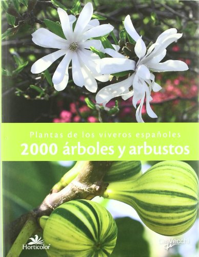 2000 árboles y arbustos (Plantas horticolor)