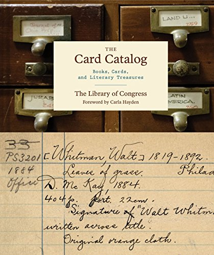 Card Catalog, The: Literary Treasures from America's Celebrated Library