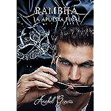 Rambhá: La apuesta final