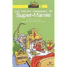 Les farces magiques de Super-Mamie