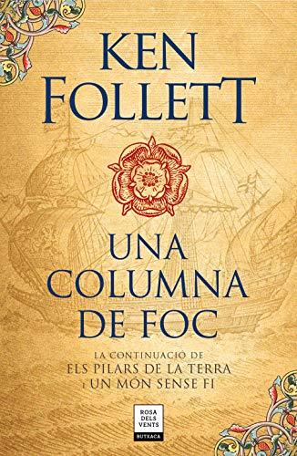 UNA COLUMNA DE FOC de Ken Follett