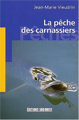La peche des carnassiers (poche)