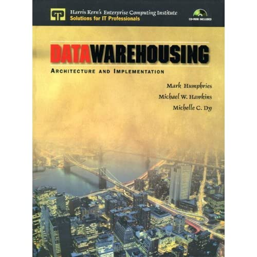 Data Warehousing: Architecture and Implementation by Mark W. Humphries (1999-01-09)