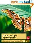 Schmetterlinge der Superlative: Pfaue...