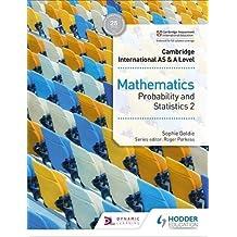 Cambridge International AS & A Level Mathematics Probability & Statistics 2 (Cambridge International As/a) (English Edition)