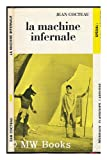 La Machine Infernale - Piece En 4 Actes - France Librairie Larousse