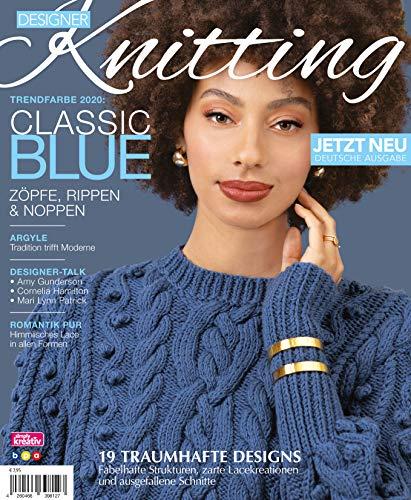 Designer Knitting: Trendfarbe 2020: CLASSIC BLUE - Zöpfe, Rippen & Noppen