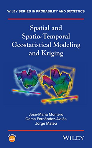 Spatial and Spatio-Temporal Geostatistical Modeling and Kriging (Wiley Series in Probability and Statistics)