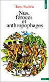 Nus, féroces et anthropophages (Points Essais)