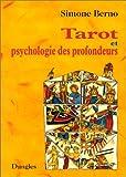 Tarot et psychologie des profondeurs - Le Tarot pour le développement personnel
