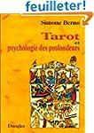 Tarot et psychologie des profondeurs...