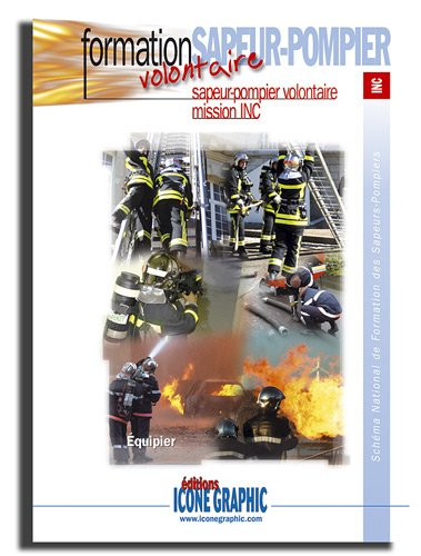 Livre Formation Sapeur-Pompier Volontaire - Mission Inc