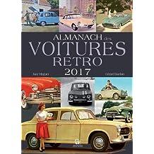 Almanach des voitures rétro 2017
