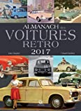 Telecharger Livres Almanach des voitures retro 2017 (PDF,EPUB,MOBI) gratuits en Francaise