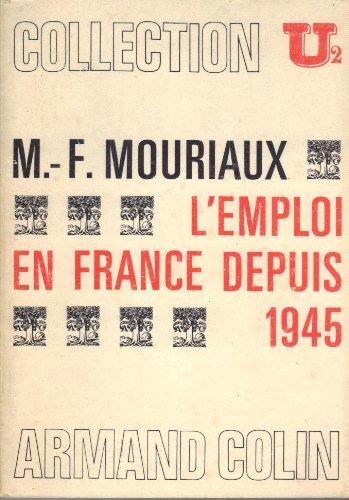 L'emploi en France depuis 1945 par Mouriaux M.-F.
