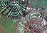 Jahresringe (Wandkalender 2019 DIN A2 quer): Jahresringe - Jedes Jahr voller Leben (Geburtstagskalender, 14 Seiten) (CALVENDO Kunst)