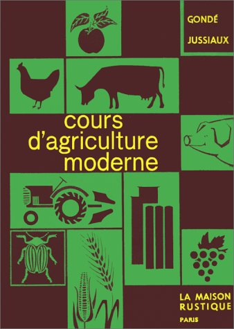 Cours d'agriculture moderne