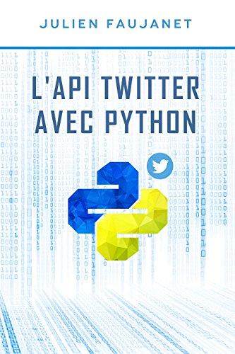 L'API Twitter avec Python