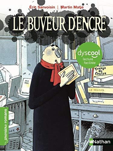 Le buveur d'encre (Dyscool lecture facilitee) (Premiers Romans) por Eric Sanvoisin