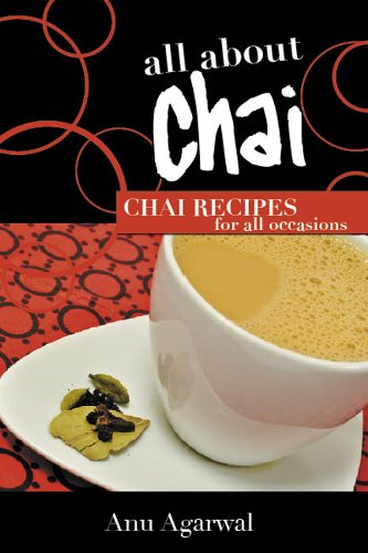 All about Chai - Chai tea recipes for all occasions (English Edition)