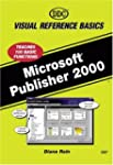 Microsoft Publisher 2000 (Visual Refe...