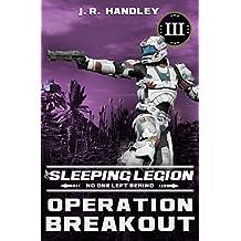 Operation Breakout (The Sleeping Legion Book 3) (English Edition)