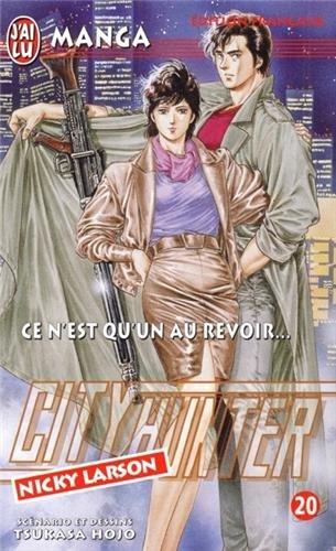 City Hunter (Nicky Larson), Tome 20 : Ce n'est qu'un au revoir par Tsukasa Hojo