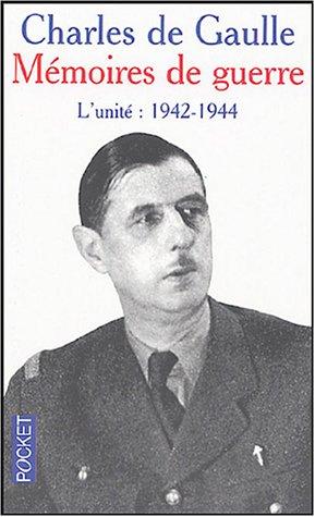 Mémoires de guerre : L'unité 1942-1944