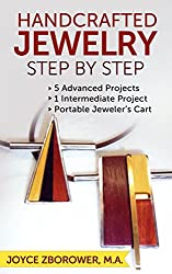 Handcrafted Jewelry Step by Step: 5 Advanced  Projects - 1 Intermediate Project -- Portable Jeweler's Cart (Crafts Series) (English Edition)