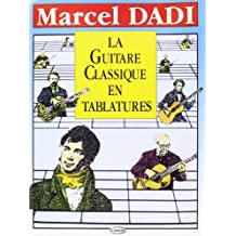 Dadi Marcel La Guitare Classique En Tablature Guitar Tab Book.