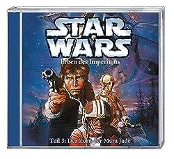 Star Wars Erben des Imperiums (CD) Teil 3: Der Zorn der Mara Jade: Hörspiel, 60 Min