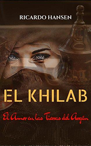 El Khilab: El Amor en las Tierras del Argán