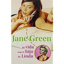 Mi vida con el hijo de linda / The Other Woman (Novela Actual / Actual Novel)