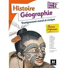 Histoire-Géographie-EMC - 2de BAC PRO