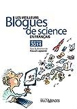 Les meilleurs blogues de science en français – Sélection 2014: Sélection 2014