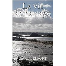 La vie se partage (French Edition)
