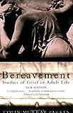 Bereavement: Studies of Grief in Adult Life