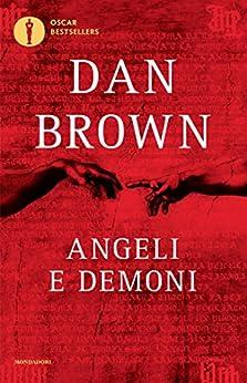 Angeli e demoni (Oscar bestsellers Vol. 1663) (Italian Edition) by [Brown, Dan]