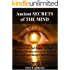 Ancient Secrets of The Mind: Advanced Unconscious Mastery