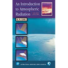 An Introduction to Atmospheric Radiation (International Geophysics) (International Geophysics (Hardcover))