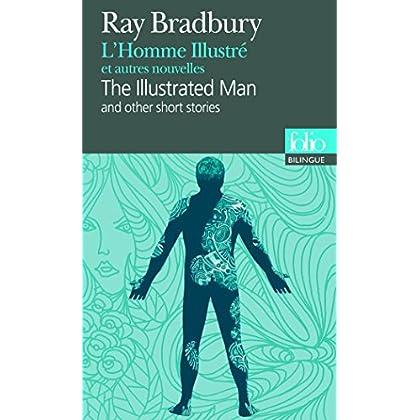 L'Homme Illustré et autres nouvelles/The Illustrated Man and other short stories