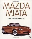 Mazda Miata: Renaissance Sportscar