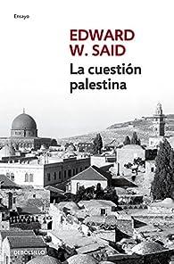 La cuestión palestina par Edward W. Said