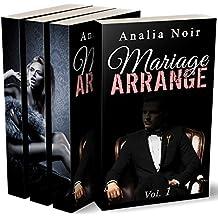 Mariage Arrangé  (L'INTÉGRALE) : (Roman Adulte, Érotique -18, Milliardaire, Bad Boy, Domination)