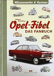 Opel-Fibel: Das Fanbuch