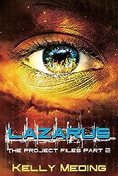 Lazarus (The Project Files Book 2)