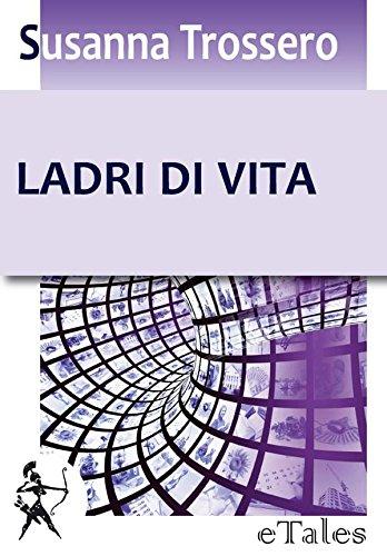 Ladri di vita (eTales) (Italian Edition)