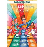 [ The Kids from D.I.S.C.O Guttenberg, Steve ( Author ) ] { Paperback } 2014