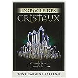 L'oracle des cristaux : Conseils depuis le coeur de la Terre