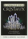l oracle des cristaux conseils depuis le coeur de la terre